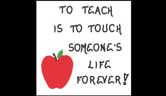 Teacher Magnet  To Teach Quote, Touch Someone's Life Forever