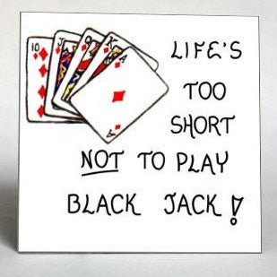 about black jack, gambling, quote about card game, magnet