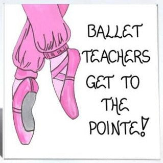 Ballet teacher gift Magnet