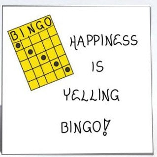 Magnet quote about bingo