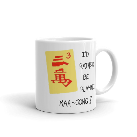 Quote about Mah-Jong Mug 11oz