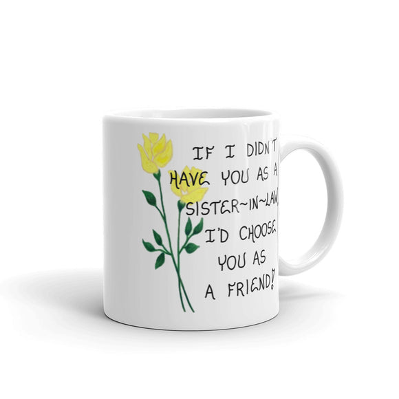 Sister-in-Law Quote Mug