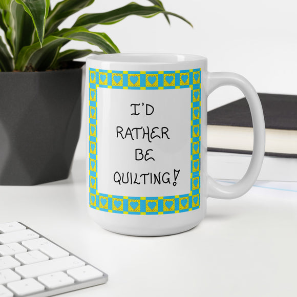 Quote about Quilting - Coffee Mug for Quilter
