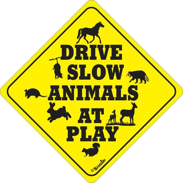 Drive Slow Animals At Play Sign