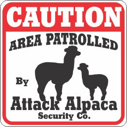 Caution Attack Alpaca Sign - Critter Country Supply Ltd.