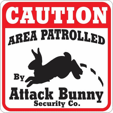 Caution Attack Bunny Sign - Critter Country Supply Ltd.