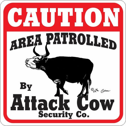 Caution Attack Cow Sign - Critter Country Supply Ltd.