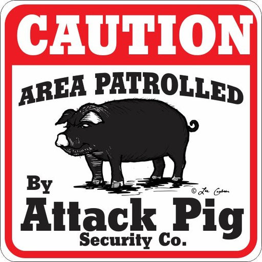 Caution Attack Pig Sign - Critter Country Supply Ltd.