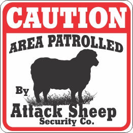 Caution Attack Sheep Sign - Critter Country Supply Ltd.