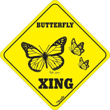 Xing Sign - Butterfly - Critter Country Supply Ltd.