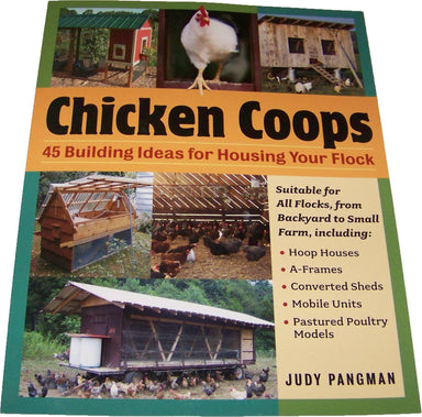Book-Chicken Coops: 45 Building Ideas for Housing Your Flock - Critter Country Supply Ltd.