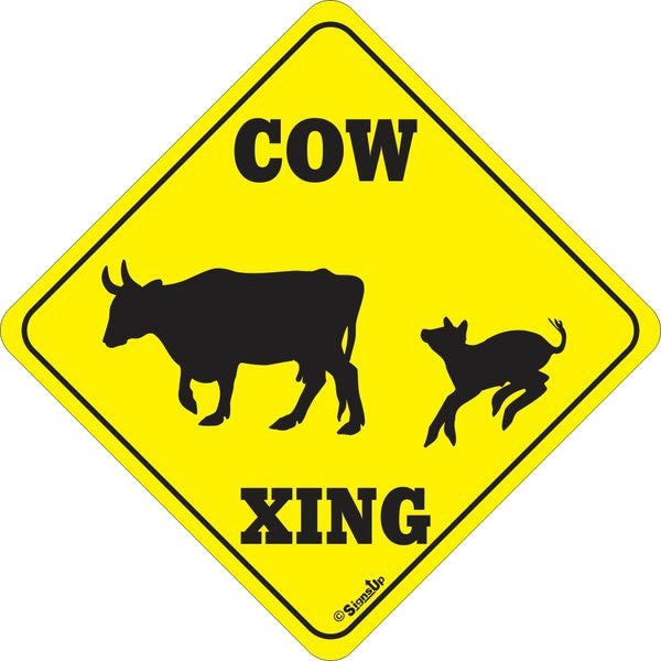 Xing Sign - Cow - Critter Country Supply Ltd.