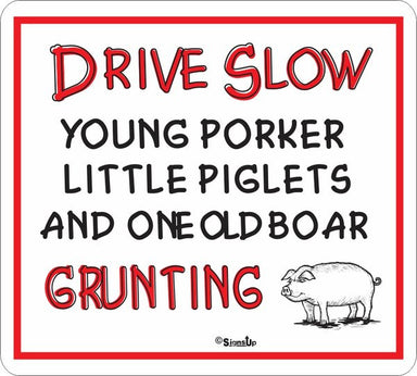 Drive Slow Old Boar Sign - Critter Country Supply Ltd.