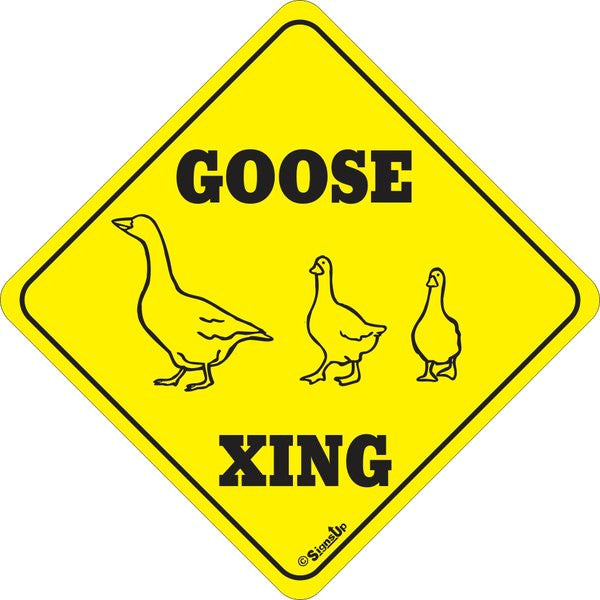 Xing Sign - Goose - Critter Country Supply Ltd.