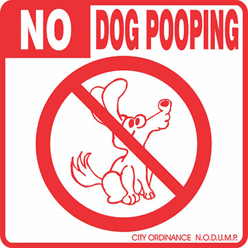 No Dog Pooping Sign - Critter Country Supply Ltd.