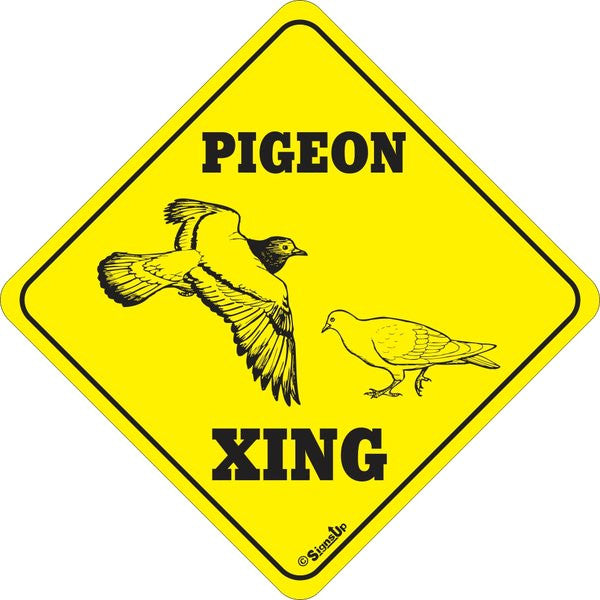 Xing Sign - Pigeon - Critter Country Supply Ltd.