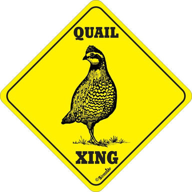 Xing Sign - Quail - Critter Country Supply Ltd.