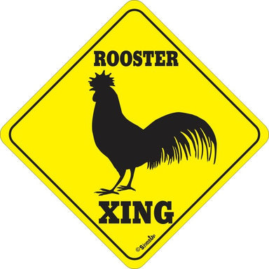 Xing Sign - Rooster - Critter Country Supply Ltd.