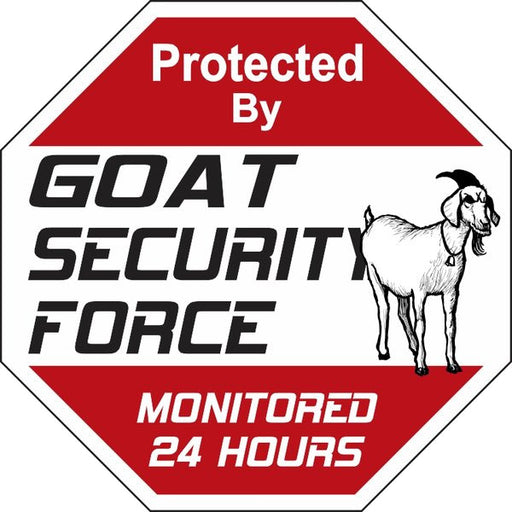 Security Force Sign - Goat - Critter Country Supply Ltd.