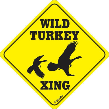 Xing Sign - Wild Turkey - Critter Country Supply Ltd.