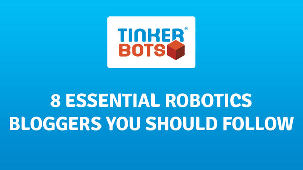 8 essential robotics bloggers you should follow