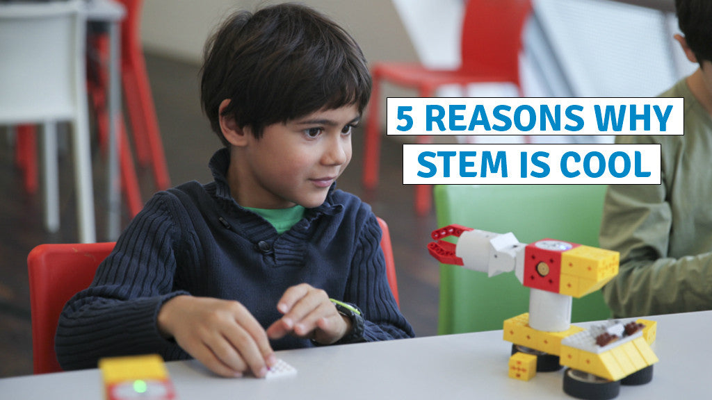 5 reasons why STEM is cool