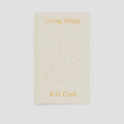 Living Things Book B.D. Graft