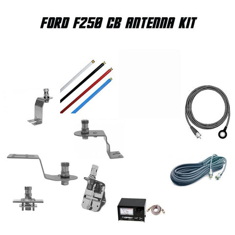 Ford F250 Complete CB Antenna Kit