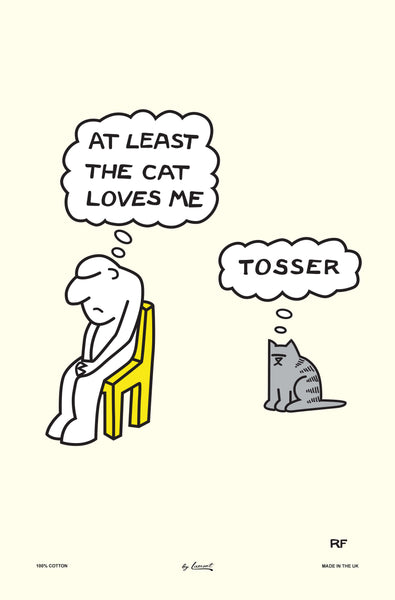 Rupert Fawcett At Least the Cat Loves Me Tea Towel