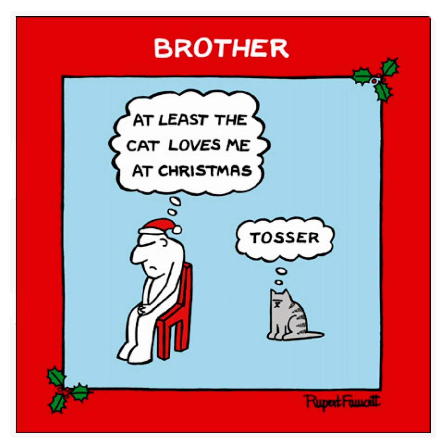 Tosser Brother Cat Christmas Card Greeting Card