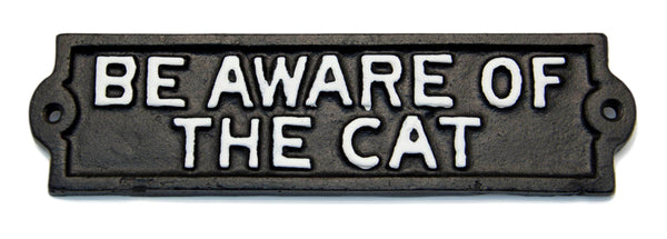 Be Aware of the Cat Cast Iron Plaque