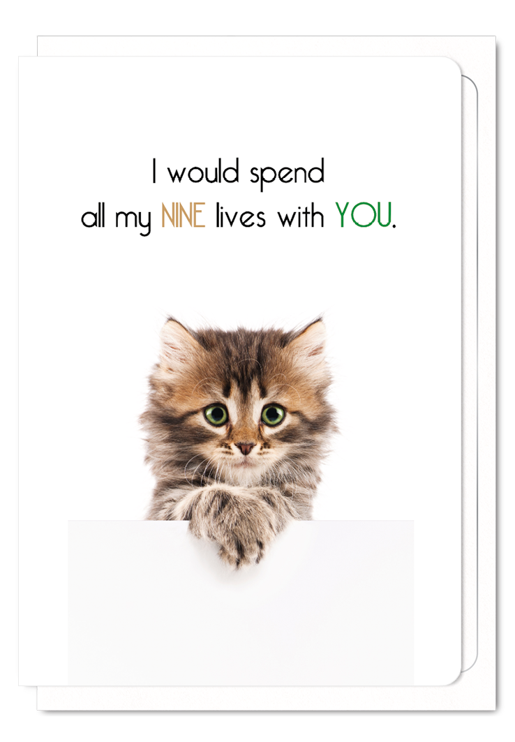 'Nine Lives With You' Cat Greeting Card