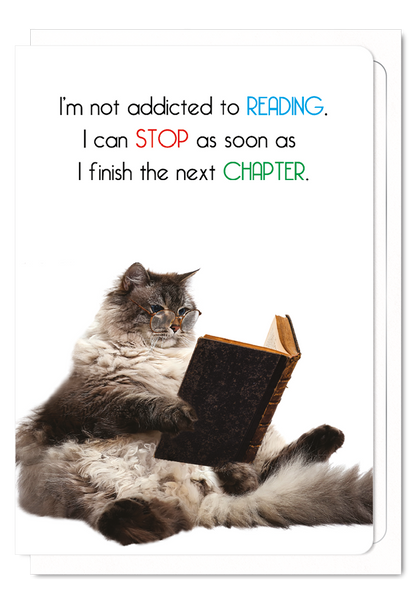 'Not Addicted to Reading' Cat Greeting Card