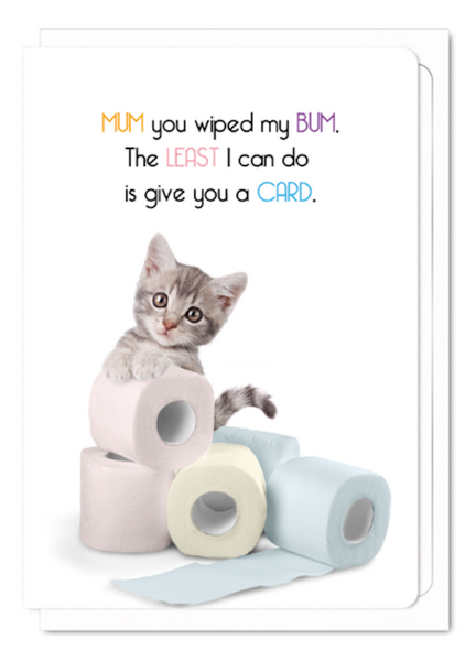 """Mum for My Bum' Mother's Day Cat Greeting Card"