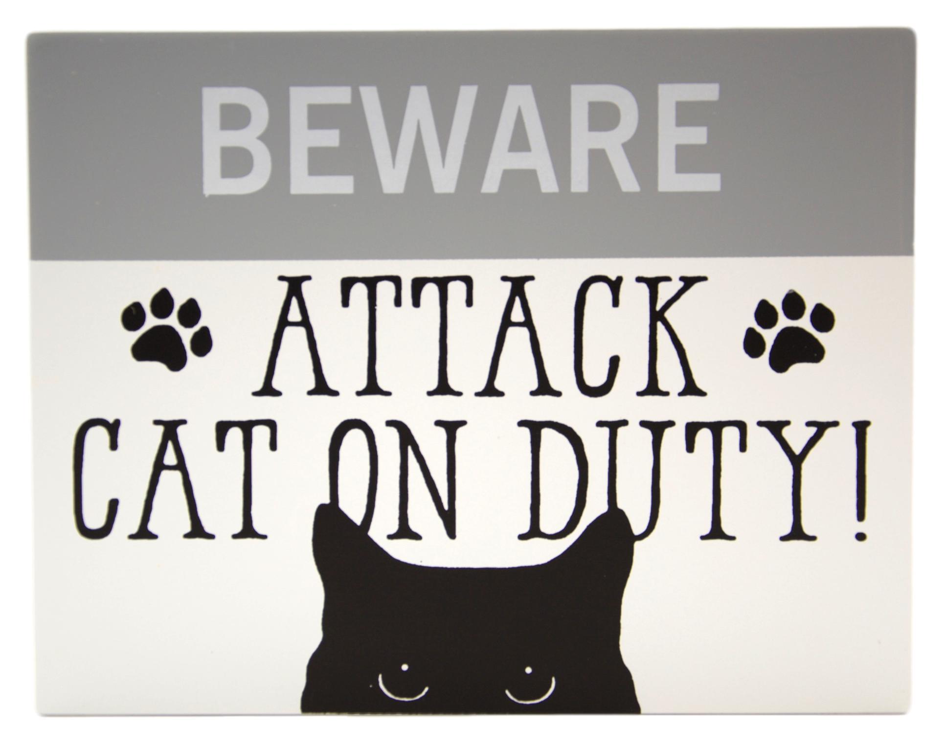 Beware Attack Cat on Duty Sign