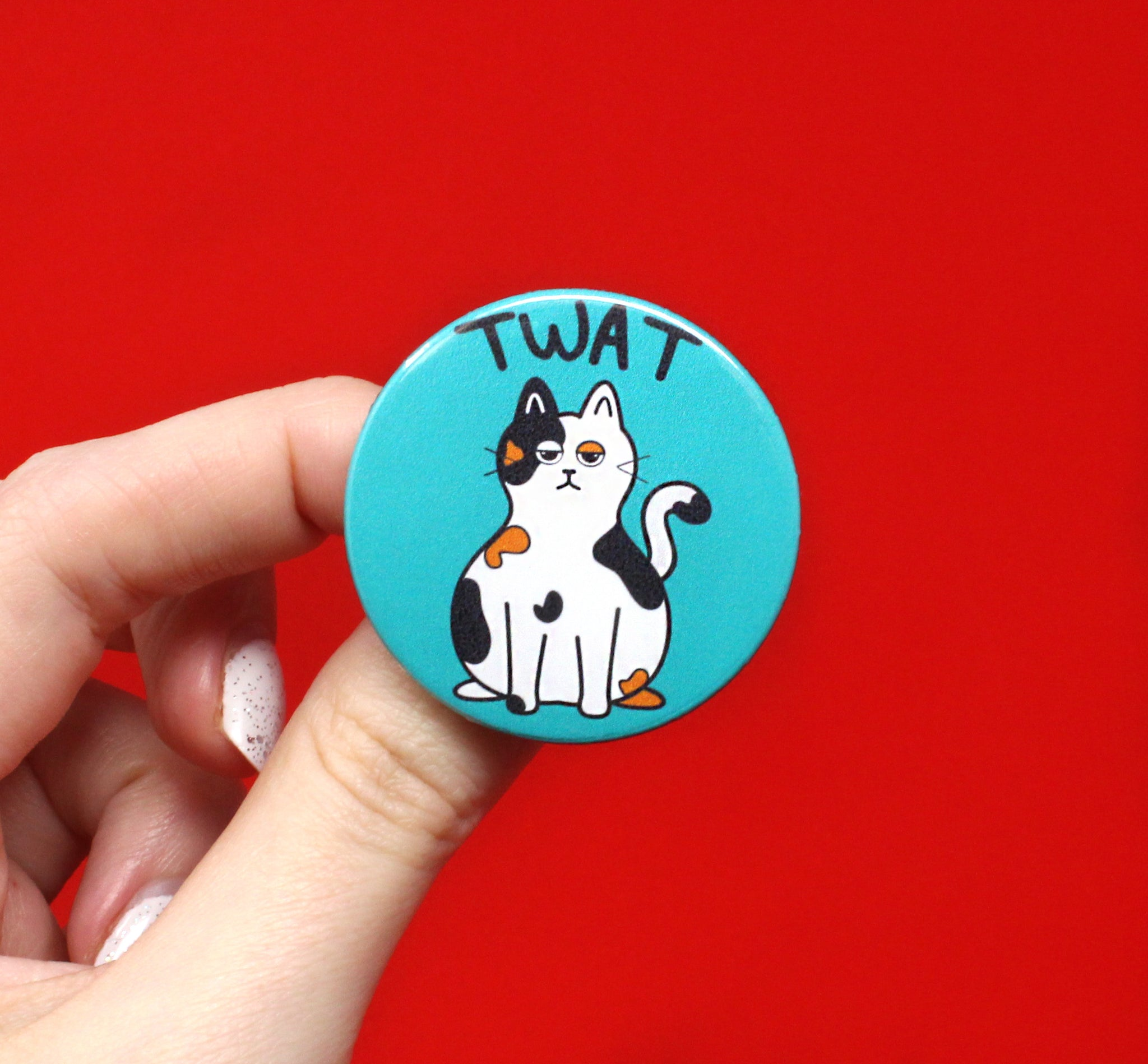 Twat Cat Badge