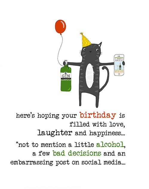 Bad Decisions and Social Media Cat Greeting Card