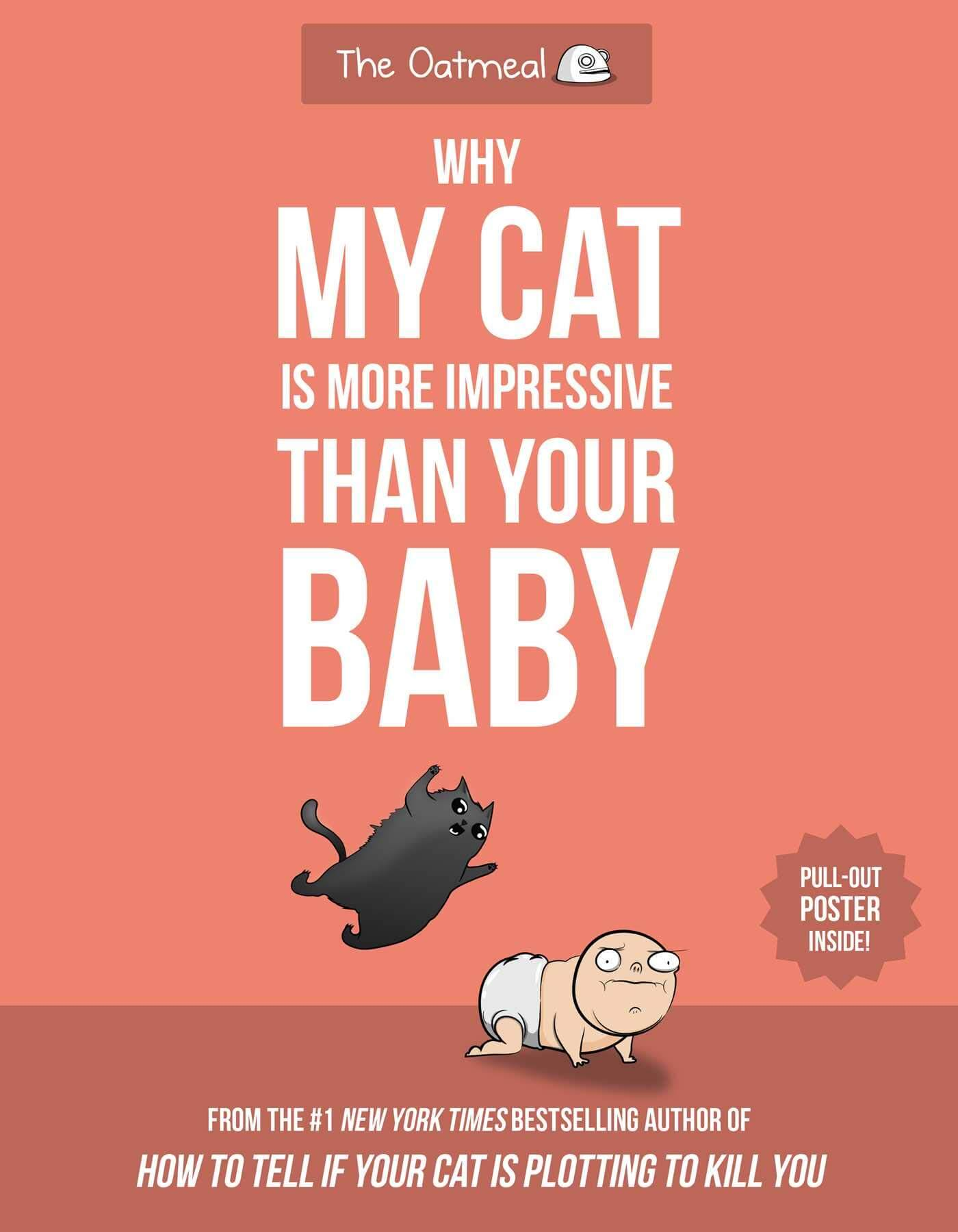 Why My Cat is More Impressive Than Your Baby Paperback Book