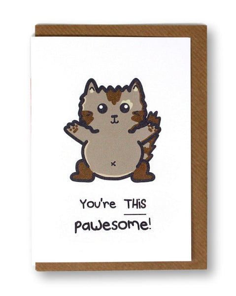 You're This Pawesome Cat Greeting Card