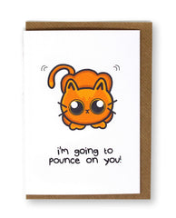 I'm Going to Pounce on You Cat Greeting Card
