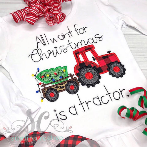 All I want for Christmas is a Tractor Shirt - Christmas Shirt - Holiday Shirt
