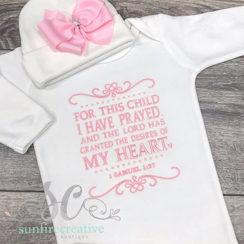 For this Child I have Prayed Baby Gown - Coming Home Outfit