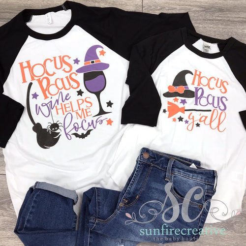 Hocus Pocus Wine Helps me Focus Printed Shirt - Hocus Pocus Y'all Printed Shirt - DTG