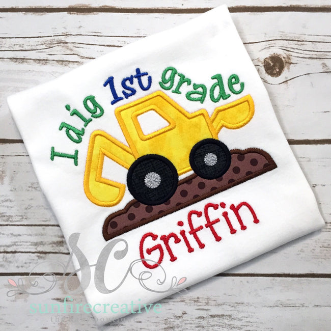 Back to School Shirt - I Dig 1st Grade Shirt - Sunfire Creative Baby Boutique