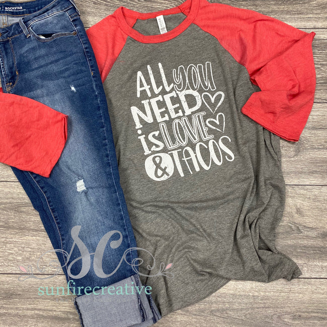 All You Need is LOVE & Tacos Raglan- Adult DTG - Sunfire Creative Baby Boutique