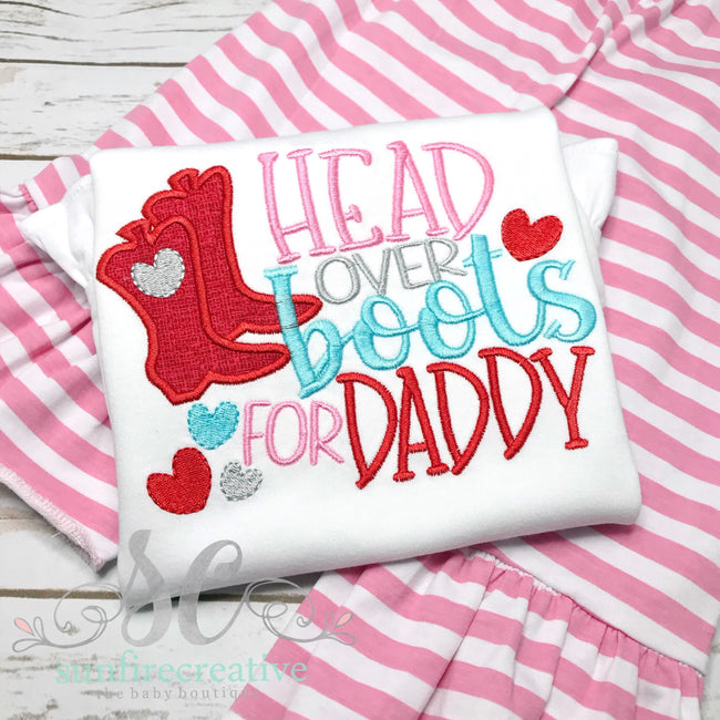 Head Over Boots for Daddy Shirt