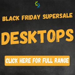 Search our black friday desktop Deals here