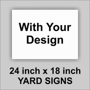 24x18 White Corrugated Plastic Yard Sign With you logo or Message