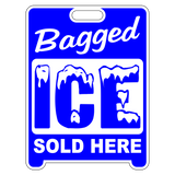 Bagged Ice Sign Sandwich Board~Free Standing~Weather Proof~High Visibility