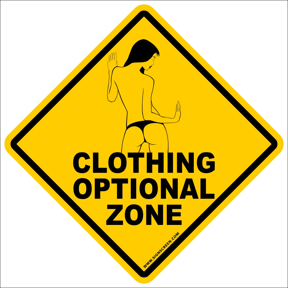"Clothing Optional Sign~Funny Novelty Xing Gift Sign 16""x16"" LARGE FREE SHIPPING"